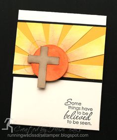 Easter, Some things have to be believed to be seen, Sunburst thinlits, Stampin up