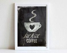 Digitaldruck - but first coffee, Poster DIN A4 - ein Designerstück von goodGirrrl bei DaWanda