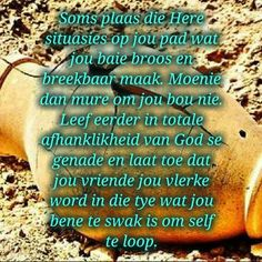 Situasies Friendship Messages, Afrikaans Quotes, Prayers, Give It To Me, Words, Beans