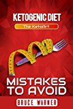 Free Kindle Book -   Ketogenic Diet: Mistakes to Avoid: The KetoArt: Lose Your Weight Rapidly by Avoiding Top Mistakes Check more at http://www.free-kindle-books-4u.com/cookbooks-food-winefree-ketogenic-diet-mistakes-to-avoid-the-ketoart-lose-your-weight-rapidly-by-avoiding-top-mistakes/