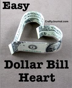 Easy Dollar Bill Heart by Crafty Journal Source by craftyjournal Dollar Heart Origami, Easy Dollar Bill Origami, Fold Dollar Bill, Origami Easy, Dollar Bills, Origami Stars, Origami Flowers, Money Origami, Origami Boxes