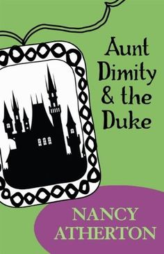 Aunt Dimity and the Duke (An Aunt Dimity Mystery #2) by Nancy Atherton