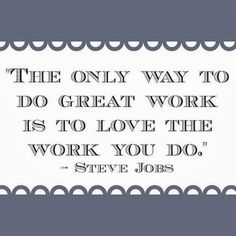 Monday Inspirational Quote - Love Your Work ~ Bath Alchemy - A Soap Blog and More