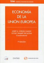 Economía de la Unión Europea / Josep Ma. Jordán Galduf, Cecilio Tamarit Escalona (coordinadores)