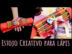 Estojo Criativo para lápis =DiY - YouTube
