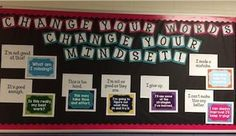 CHANGE YOUR WORDS. CHANGE YOUR MINDSET! Do your students give up before they even try? Do your students look at their classmates and wonder why they find a concept so easy? If so, this is the perfect inspirational bulletin board for your classroom! Bulletin Board Sayings, Inspirational Bulletin Boards, Classroom Bulletin Boards, Ib Classroom, Classroom Decor, Growth Mindset Activities, Growth Mindset Posters, School Office Organization, Classroom Organization