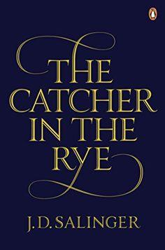 The Catcher in the Rye de J. D. Salinger…