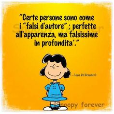 Italian Humor, Italian Quotes, Lucy Van Pelt, Snoopy Quotes, Soul Quotes, Lol So True, Selfie, Charlie Brown, Vignettes