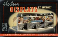 Advertising postcard for Brunhoff Manufacturing Co., Cincinnati, OH. Superstructures or flavor boards are only one of the many fine display items we make.