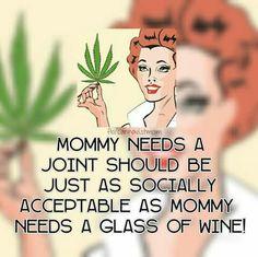 I weed my mamawine Weed Memes, Weed Humor, Stoner Humor, Mom Quotes, Funny Quotes, Funny Memes, Hilarious, Marijuana Facts, Smoke Weed