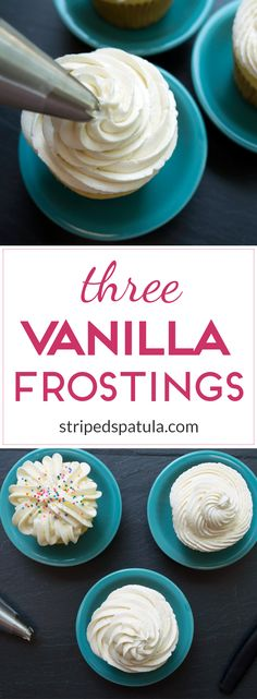 Recipes for Ermine Icing, Swiss Meringue Buttercream, and American Buttercream.
