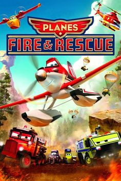 Watch Planes: Fire & Rescue Full-Movie