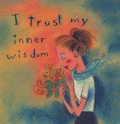 spiritual wellness.. I trust my inner wisdom