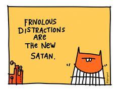Frivolous Distractions