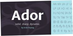 Ador (80% discount, from 6€)   https://fontsdiscounts.com/ador-50-discount-17e