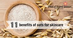 Discover 11 benefits of oats for skincare