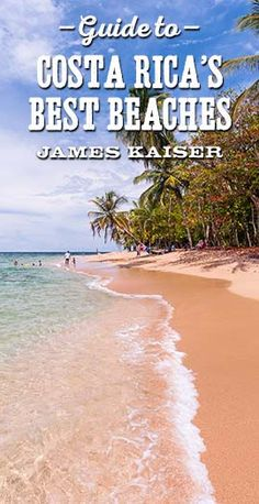 Complete guide to Costa Ricas Best Beaches! With two coastlines surrounded by lush jungle, Costa Rica is famous for stunning tropical beaches. From the Caribbean to the Pacific, this guide shows you the best beaches in paradise.