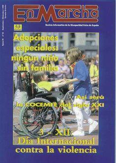 EN MARCHA : REVISTA INFORMATIVA DE LA DISCAPACIDAD FÍSICA EN ESPAÑA