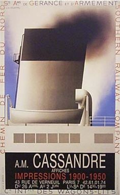 AMCassandre Adolphe Mouron Cassandre カッサンドル Poster City, Poster Ads, Train Posters, Graphic Art, Graphic Design, Art Deco Posters, Retro Pop, Ship Art, Vintage Travel Posters