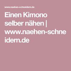Einen Kimono selber nähen | www.naehen-schneidern.de