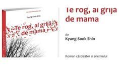 Te rog, ai grijă de mama www.belva.ro/index.php?option=com_k2&view=item&id=463:te-rog-ai-grija-de-mama&Itemid=963