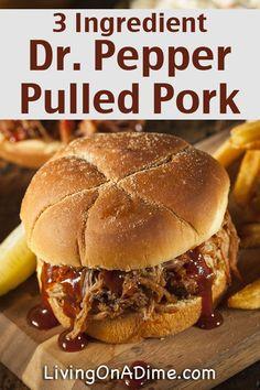 Easy 3 Ingredient Dr. Pepper Pulled Pork Recipe - Easy 3 Ingredient Dinner Recipes