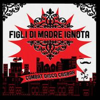 Combat Disco Casbah by Figli Di Madre Ignota on SoundCloud