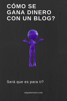 Cómo ganar dinero desde casa con un Blog – www.raquelortuno.com