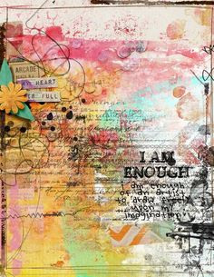 I am enough - My Scrapbook Art Gallery Mixed Media Journal, Mixed Media Collage, Collage Art, Altered Books, Art Journal Pages, Art Journals, Junk Journal, Art Doodle, Arts And Crafts
