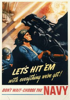 Let's Hit Em with Everything We've Got Join the Navy WWII War Propaganda Art…