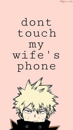 Bakugou Wallpaper | Dont touch my girlfriend phone, Anime wallpaper iphone, Anime wallpaper live