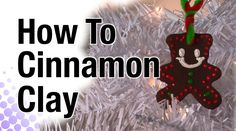 How To Cinnamon Clay