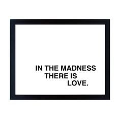 There is so much truth here...in the midst of the chaos that life brings some days there is still love... print from Fifi du Vie