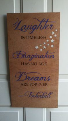"Hand Painted Wood Sign 12"" x 24"" Tinkerbell Laughter is Timeless, Imagination has no Age, Dreams are Forever"