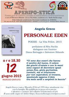Torino 12 giugno '15 - PERSONALE EDEN poesie Angela Greco - La Vita Felice 2015