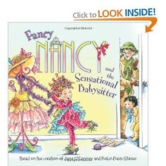 Fancy Nancy and the Sensational Babysitter--- Our personal bedtime fave