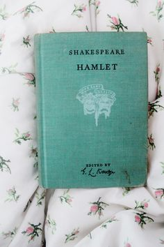 Hamlet by William Shakespeare. Want a copy!!!