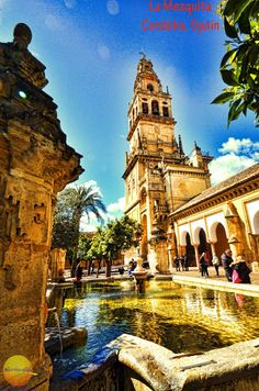 Awe inspiring Mezquita, Cordoba, Spain & Podcast