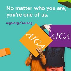 AIGA, the professional association for design, is the place design professionals turn to first to exchange ideas and information, participate in critical analysis and research and advance education and ethical practice.