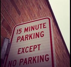 15 Funny Signs That Are Way More Confusing Than Helpful: No parking except no parking?