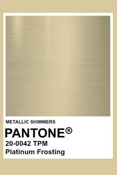 Platinum Frosting #Metallic #Pantone #Color Gold Pantone Color, Pantone Colour Palettes, Metallic Gold Color, Pantone Metallic Gold, Pantone Swatches, Color Swatches, Color Of The Week, Colour Pallette, Colour Board