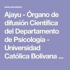 Ajayu - Órgano de difusión Científica del Departamento de Psicología - Universidad Católica Bolivana san Pablo