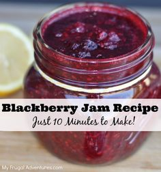 Easy Homemade Blackberry Jam Recipe. Just takes 10 minutes to make and so delicious on toast, French bread or pancakes!  Pop in a mason jar and this is a wonderful gift!
