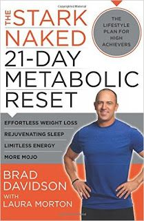 Riding & Writing...: The Stark Naked 21-Day Metabolic Reset by Brad Dav...