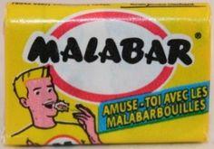 Les enfants mâchaient longtemps le délicieux Malabar même quand il n'avait plus de goût car il servait à faire de superbes bulles géantes qui finissaient par ... éclater et se coller au visage !