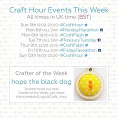 #CraftHour calendar for this week, featuring Crafter of the Week, @hopetheblackdog hopetheblackdog.etsy.com  Would you like to be our next Crafter of the Week?Just share this schedule & tag @Craft_Hour  #CraftBuzz #MondayMarathon #TreasuryTuesday #FridayFaveathon #Twitter #Facebook #networking #community #promotion #handmade