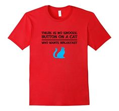 Men's There is No Snooze Button on a Cat - Funny Cute T-S... https://www.amazon.com/dp/B01M4F8GHJ/ref=cm_sw_r_pi_dp_x_Jrv-xbRX1X56Z