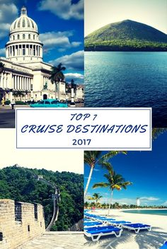 7 Top Cruise Destinations for 2017