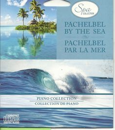 SPA COLLECTION PACHELBEL BY THE SEA PIANO OCEAN WAVES RELAXATION SPA MUSIC CD #NaturalSounds
