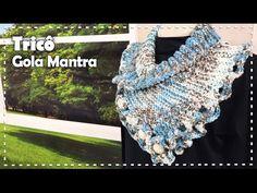GOLA MANTRA EM TRICÔ com Vitória Quintal - Programa Arte Brasil - 13/04/2017 - YouTube